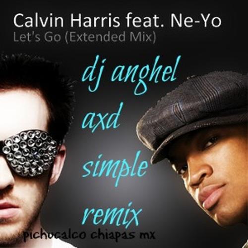Calvin Harris ft Ne-Yo - Let's Go (deejay anghel AXD) simple remix 2k13 (euphoria puros beats)