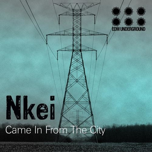 Nkei - Came in from the City EP Out now on Beatport www.elektrikdreamsmusic.com