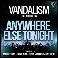 Vandalism - Anywhere Else Tonight (Angger Dimas Remix)