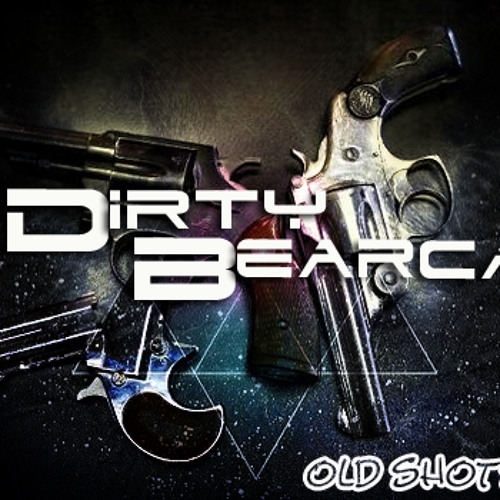 Dirty Bearcat - Old Shots (Original mix)