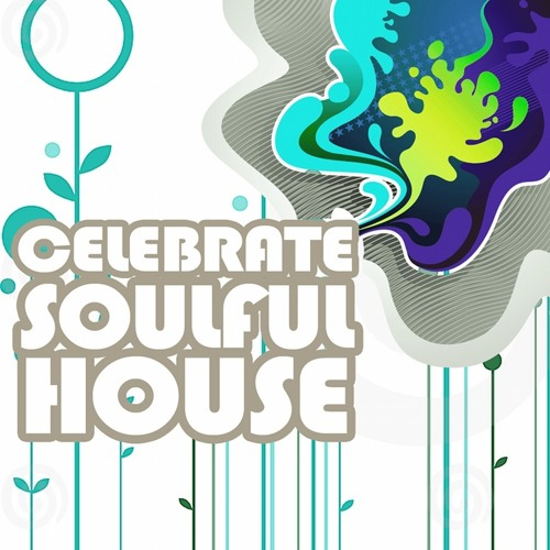 Celebrating House Soulfully