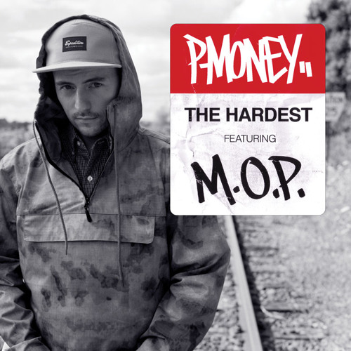 The Hardest ft. M.O.P.