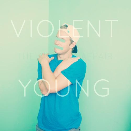 Violent Young
