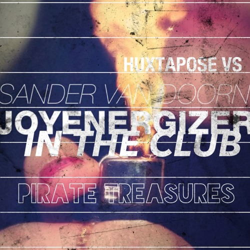 Huxtapose vs Sander Van Doorn - Joyenergizer In The Club
