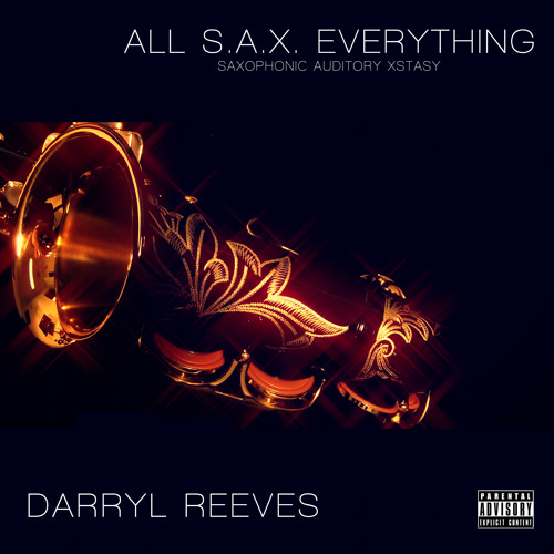 All S.A.X. Everything (Remix)