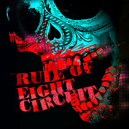 Rule Of Eight - Circuit (Dortmund Remix)