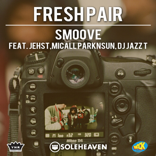 FRESH PAIR. SMOOVE feat. Jehst, Micall Parknsun & Dj Jazz T