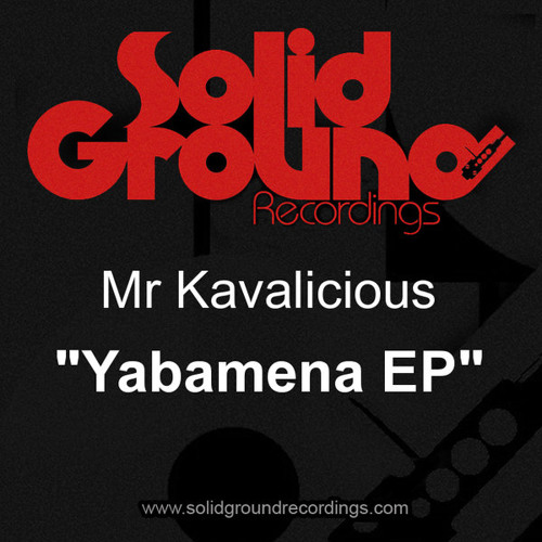 Mr. Kavalicious - Thinking Bout You [Solid Ground Recordings]