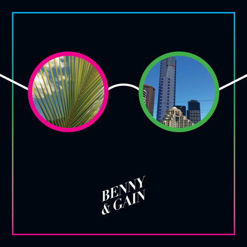 D Is For Disco - KISS FM Melbourne - Benny & Gain Exclusive Mix 2013
