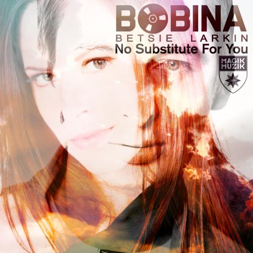 TEASER Bobina & Betsie Larkin - No Substitute For You (Tom Fall Remix)