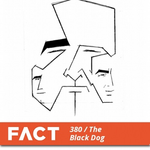 FACT mix 380 - The Black Dog (Apr '13)