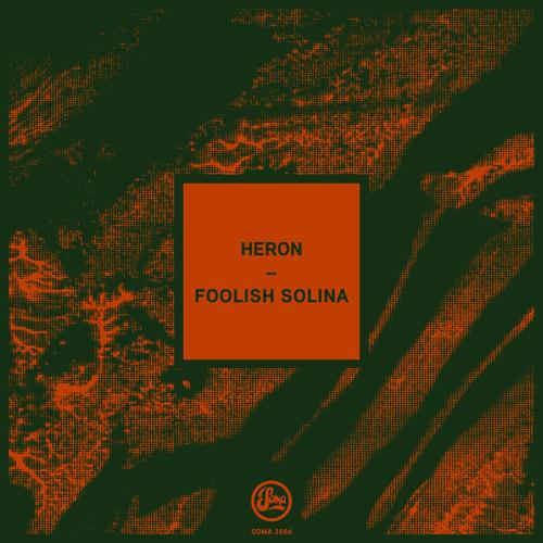 Heron - Reborn EP (Soma 366d)
