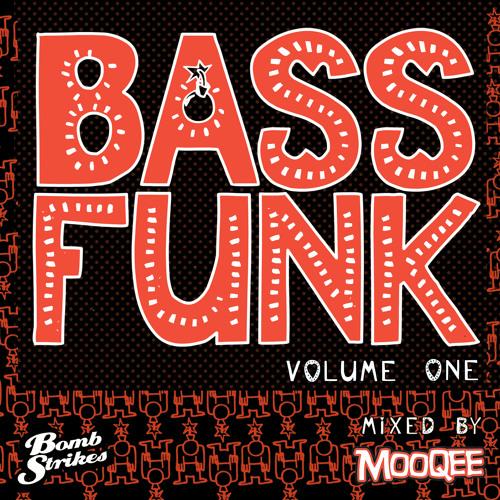 BASS FUNK VOL 1:  MOOQEE Minimix (Free Download)