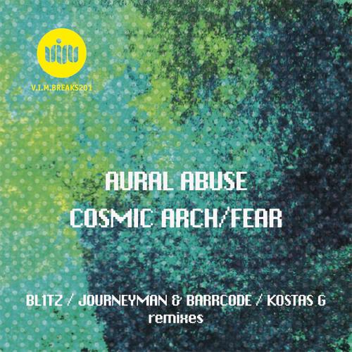 Aural Abuse - Cosmic Arch (Kostas G Rmx) 128k