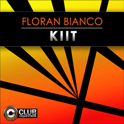 Floran Bianco - Kiit (Original mix)