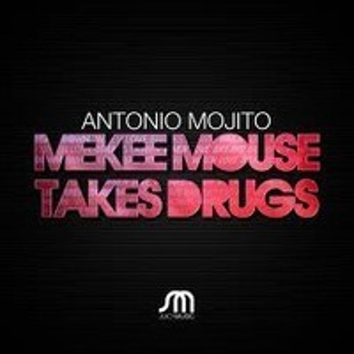 Mekee Mouse Takes Drugs EP
