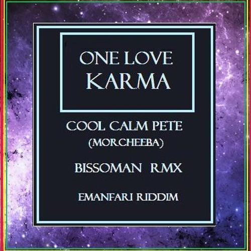 Cool Calm Pete - One Love Karma rMx (FREE DOWNLOAD.wav) Emanfari riddim