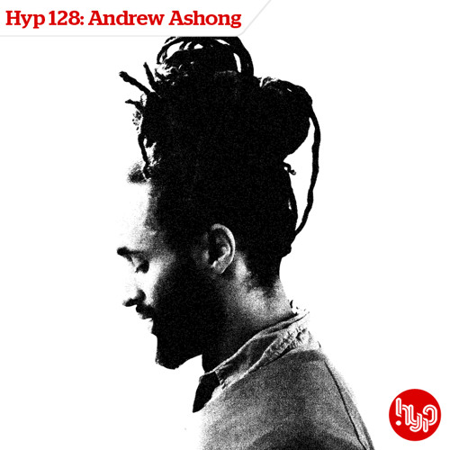 Hyp 128: Andrew Ashong - The SunShowers Mix