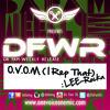 D.F.W.R. - One Voice One Mic (I Rep That) - LEE-Rocka