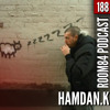 R84 PODCAST188: HAMDAN.K