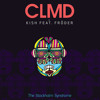 CLMD vs KISH feat. Fröder - The Stockholm Syndrome (CLMD Radio Version)