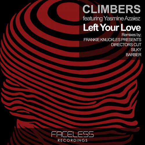 Climbers feat Yasmine Asaiez- Left Your Love (Silky & Barber DJ MAG Exclusive remix)