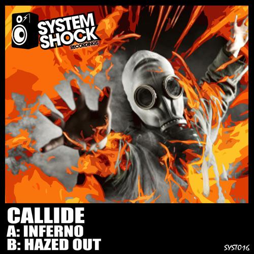 Souncloud CALLIDE - HAZED OUT - SYSTEM SHOCK RECS 016 - PROMO