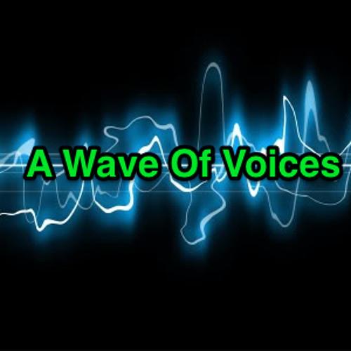 Left - A Wave Of Voices 27.04.13