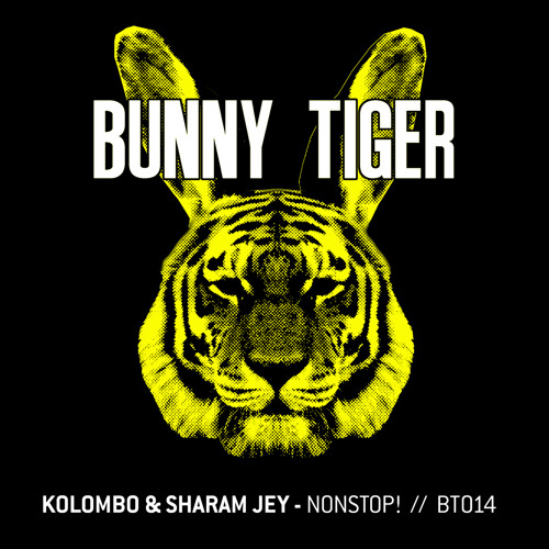 Kolombo & Sharam Jey - NonStop! (Preview!) - Bunny Tiger Music014
