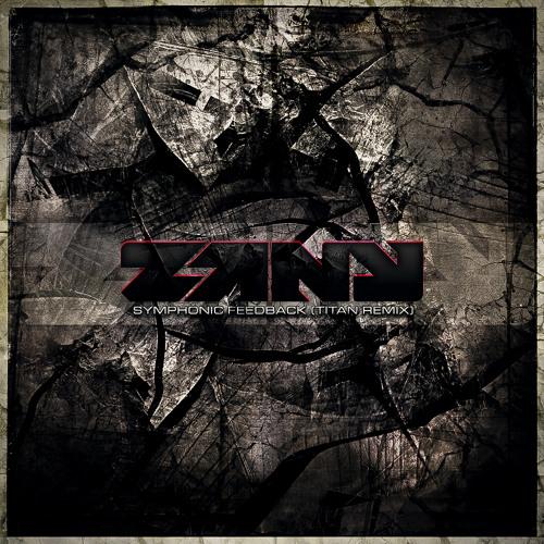 Zany - Symphonic Feedback (Titan Remix)
