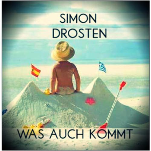 Simon Drosten - Was auch kommt (Mai Podcast)