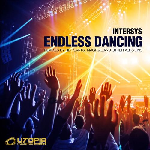 InterSys - Endless Dancing (Live Mashup)