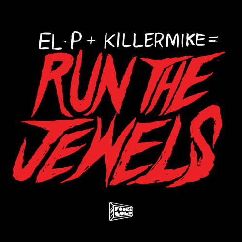 Run The Jewels - Get It