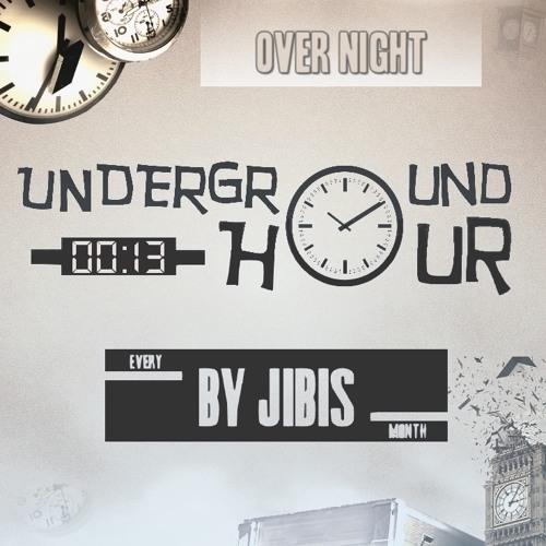 Underground Hour 013 [Over Night]