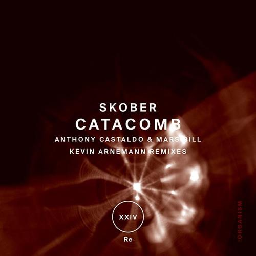 Skober - Catacomb [!Organism]