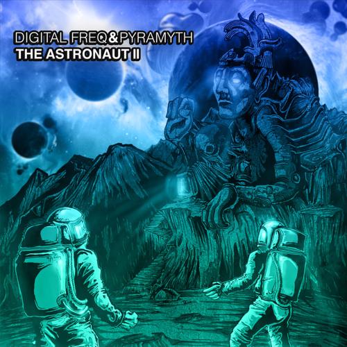 Digital Freq & Pyramyth - Andromeda 303 (Preview)