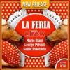 LA FERIA (Original Mix)/ Mario Biani & George Privatti & Guille Placencia/ Elrow Music 012