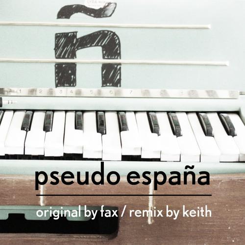Pseudo España (Original Mix)