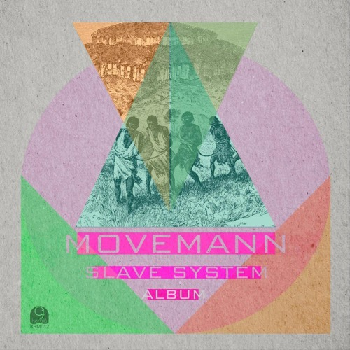 """Movemann - Road To India / """"Slave The System (Album)"""" KRM012"""