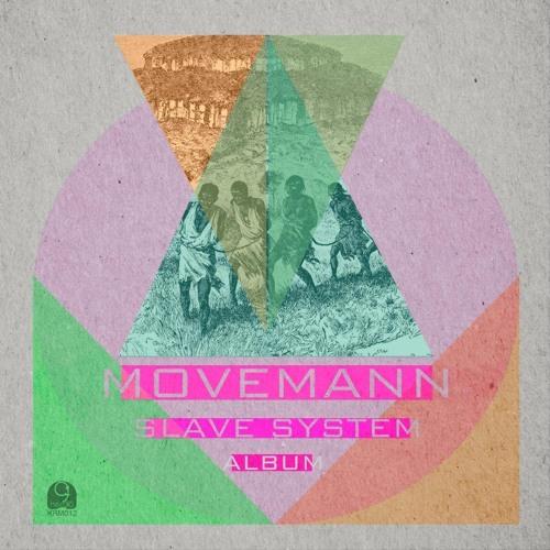"Movemann - Frenzy / ""Slave The System (Album)"" KRM012"