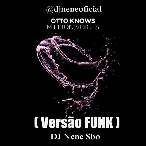Otto Knows - 'Million Voices' 'FUNK' DJ Nene Sbo 2013