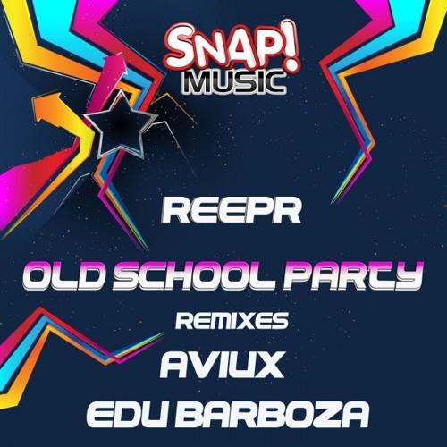 Reepr - Old School Party (Aviux Remix)