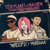 Mayhem x 12th Planet - Whoops Ft Pennybirdrabbit [OUT NOW ON SMOG!]