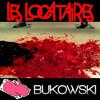 Generique de fin korgos_Bukowski feat musique des Locataires la série