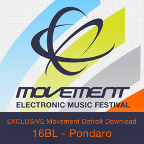 16BL - Pondaro (Exclusive Detroit Movement Download)