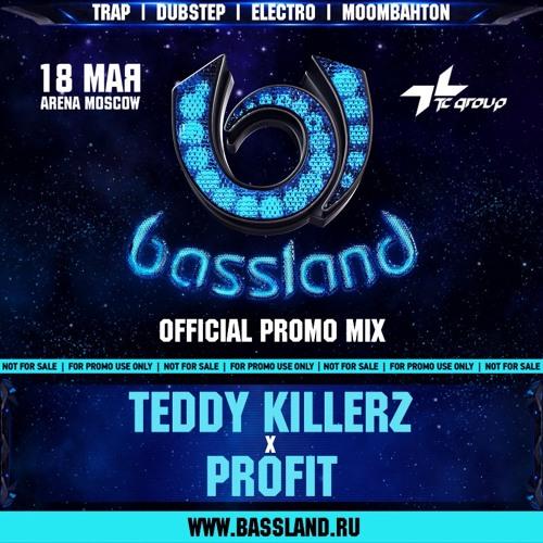 Teddy Killerz & Profit -Bassland [Official Promo Mix]