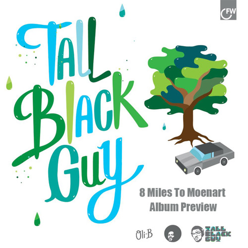 From Home ,To Work, and Back by Tall Black Guy on First Word Records #8Miles To Moenart