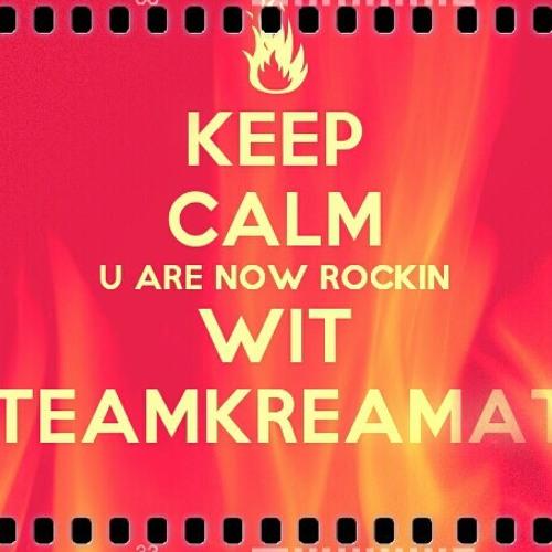 Team Kreamate Burn Everything