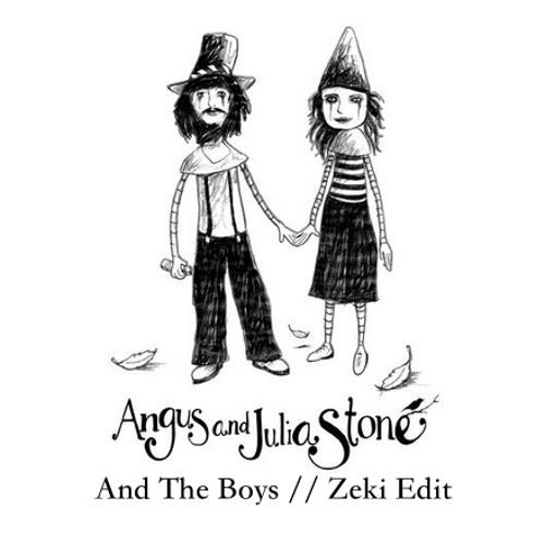 Angus and Julia Stone - And The Boys  // Zeki Edit (Free download)