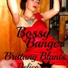 Bossy Banger